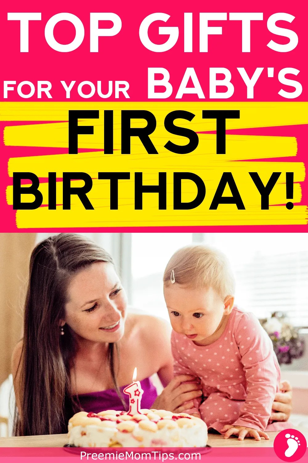 The First Birthday Is Such A Wonderful Milestones For Both