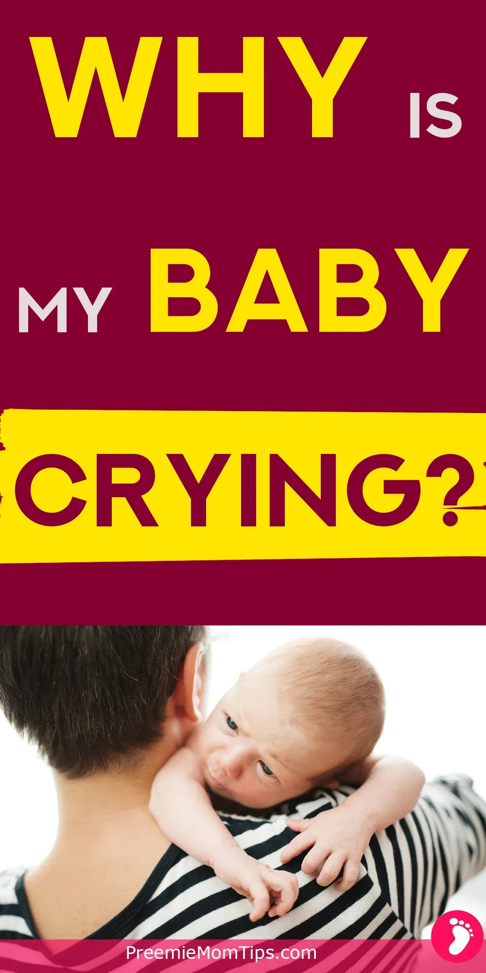 Are you tired of asking yourself the million dollar question all day long: Why is my baby crying? Calm your crying baby every time by understanding why do babies cry?