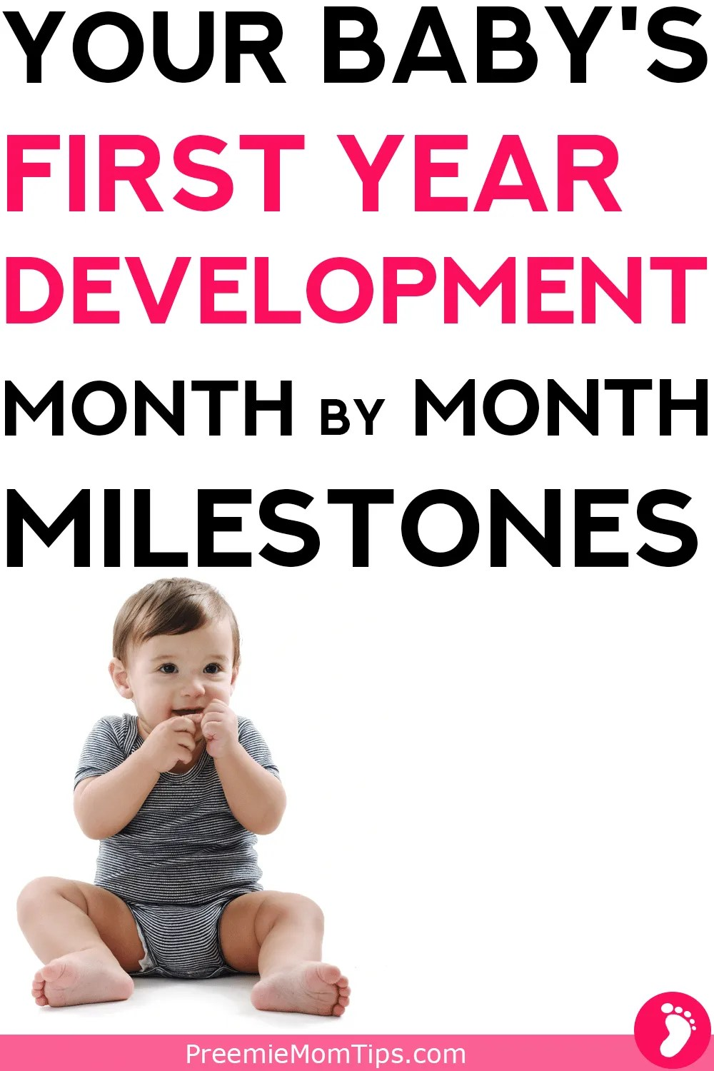When will your baby talk, crawl, walk? Track your baby's development from newborn up to 12 months old with this complete milestone development guide!