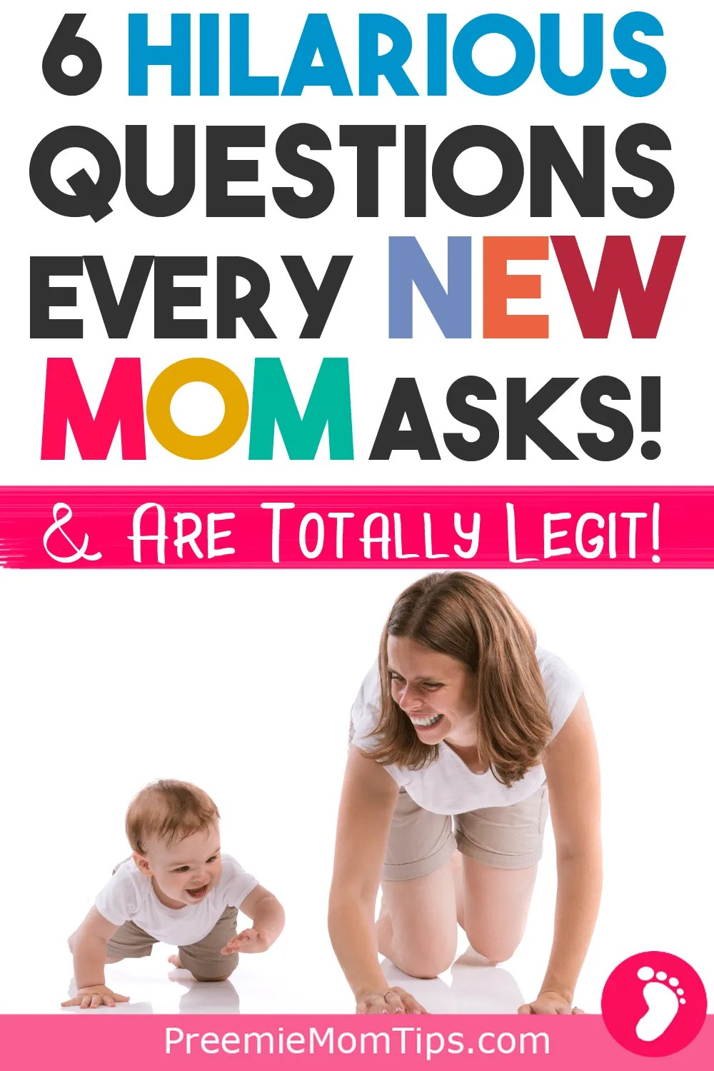 I had all these questions when I was a new mom. When we are pregnant, we don't know how much we don't know. Once our newborn babies are born, a whole new kind of love is also born, and since we want to care the best we can for our babies, we ask ourselves some hilarious (but totally legit) mom questions