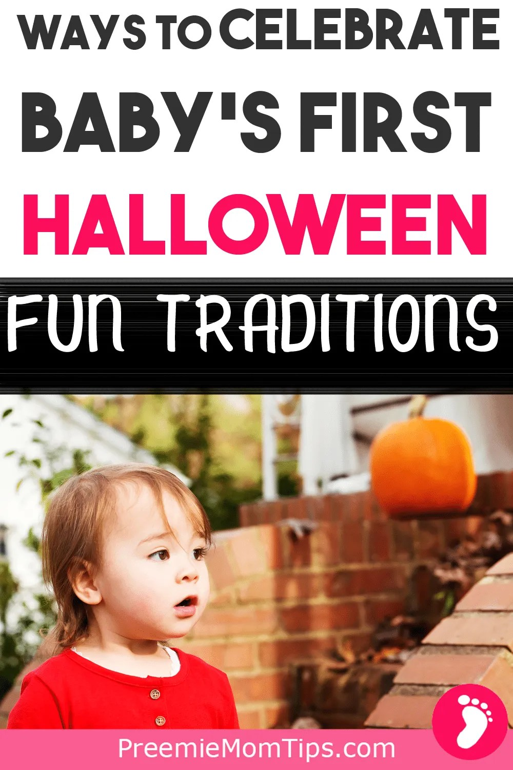 My baby's first Halloween was beyond special thanks to our Halloween family traditions. If you don't know how to celebrate Halloween with your baby check out my top picks for family Halloween traditions