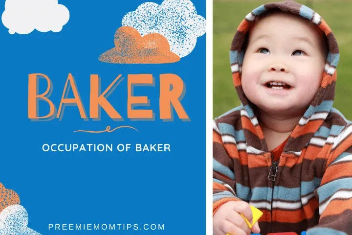 "Baker is a trending name for baby boys, meaning ""Occupation of Baker""."