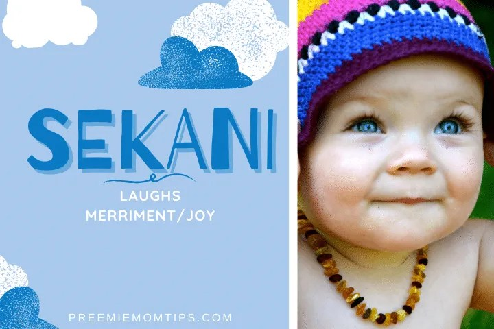 Sekani is a rare but trending baby boy name.