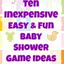 10 Inexpensive Easy Fun Baby Shower Game Ideas