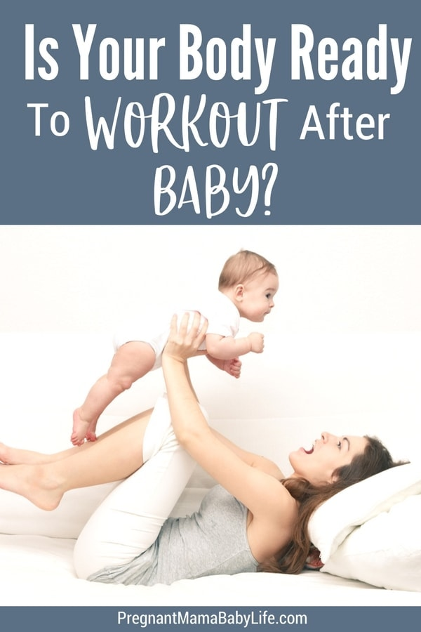 Is your body ready to work out postpartum? How to know when its safe to start exercising after pregnancy and birth. The biggest signs that will let you know if you can start a postpartum fitness routine.