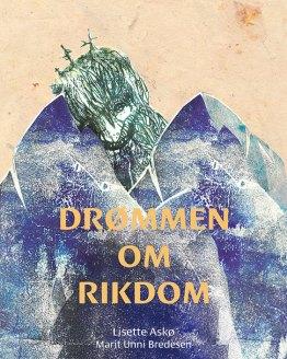 cover drømmen om rikdom - illustrert eventyrbok