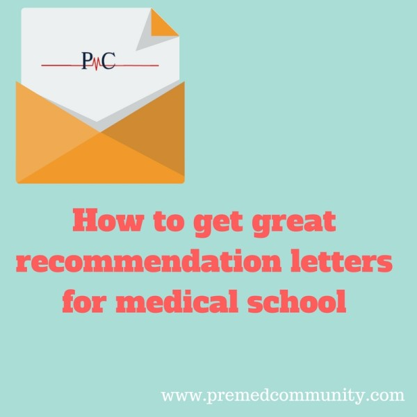 pre med medical school recommendation letter pre-med premed extracurricular application