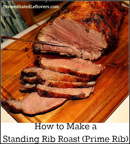 How To Make A Standing Rib Roast Prime Rib