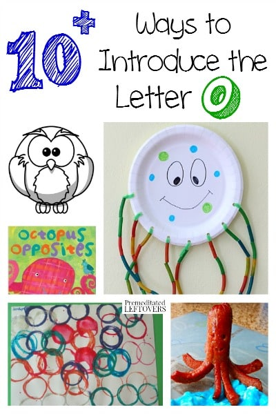 10+ Ways To Introduce The Letter O