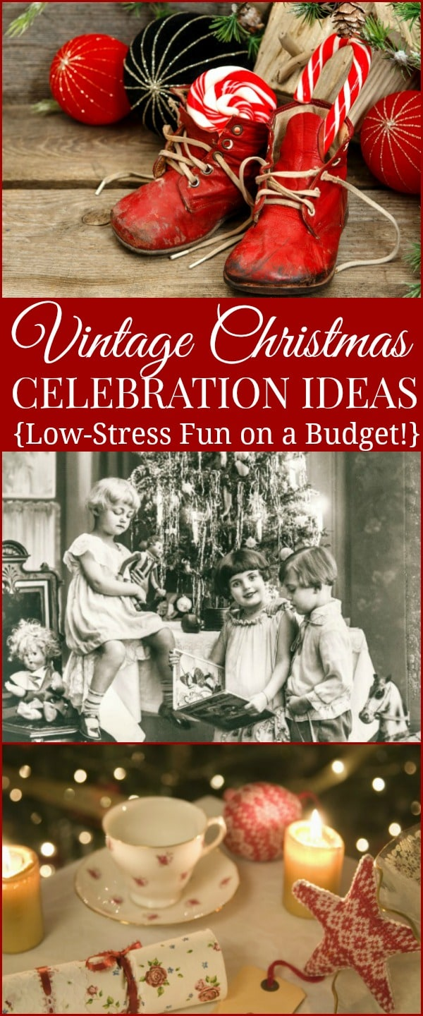 Frugal Vintage Christmas Celebration Ideas and Traditions