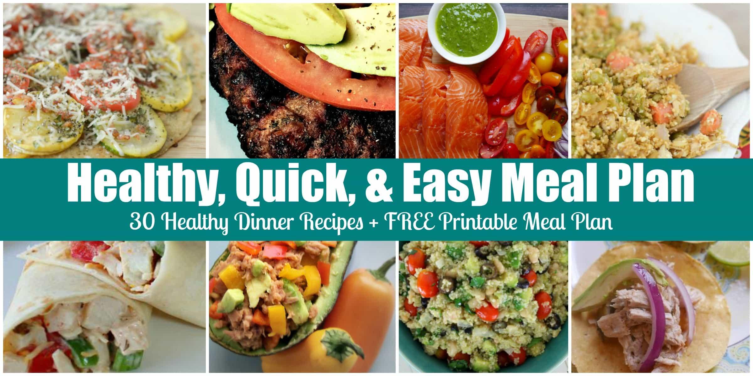 Quick Easy Amp Healthy Dinner Menu Plan