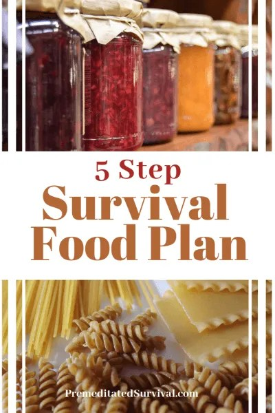 5 step survival food plan