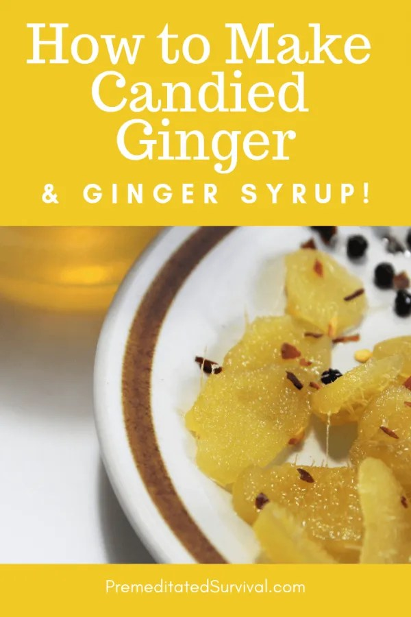 How to Make Candied Ginger