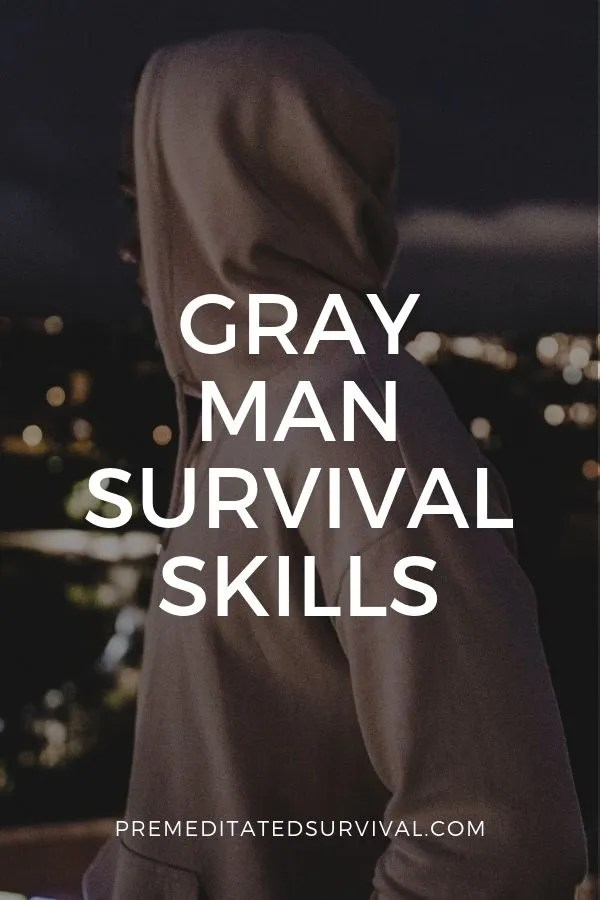 gray man survival skills