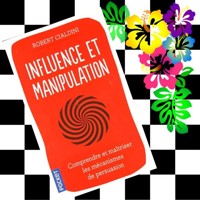 "Rester maître de vos choix, avec ""Influence et manipulation"" de Robert Cialdini :"