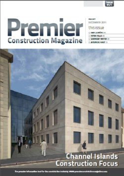 Premier Construction Magazine/ Channel Islands Construction Focus Issue: 17.1