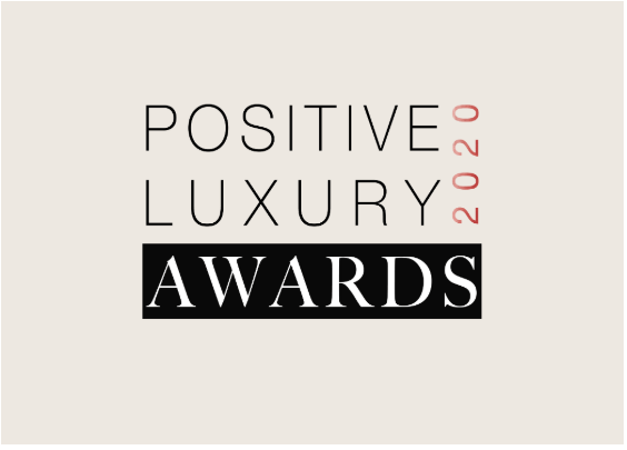 Positive Luxury Announce New 2020 Awards
