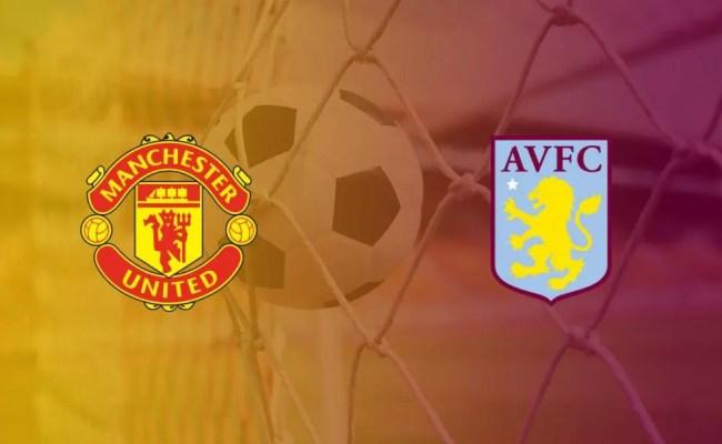 Man United Vs Aston Villa Preview Premier League 2019 20