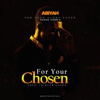 Abiyah Shares Acoustic Version Of 'For Your Chosen' ( FRESH )