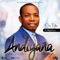 "Dan Ndon Debut With ""Andiyana"" Medley ( Ft. MegaVoices )"
