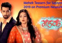 Mehek Teasers for September 2019 - Zee World