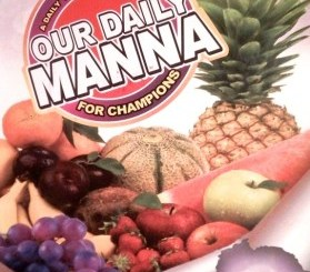 Our Daily Manna 27 July 2021 ODM Devotional