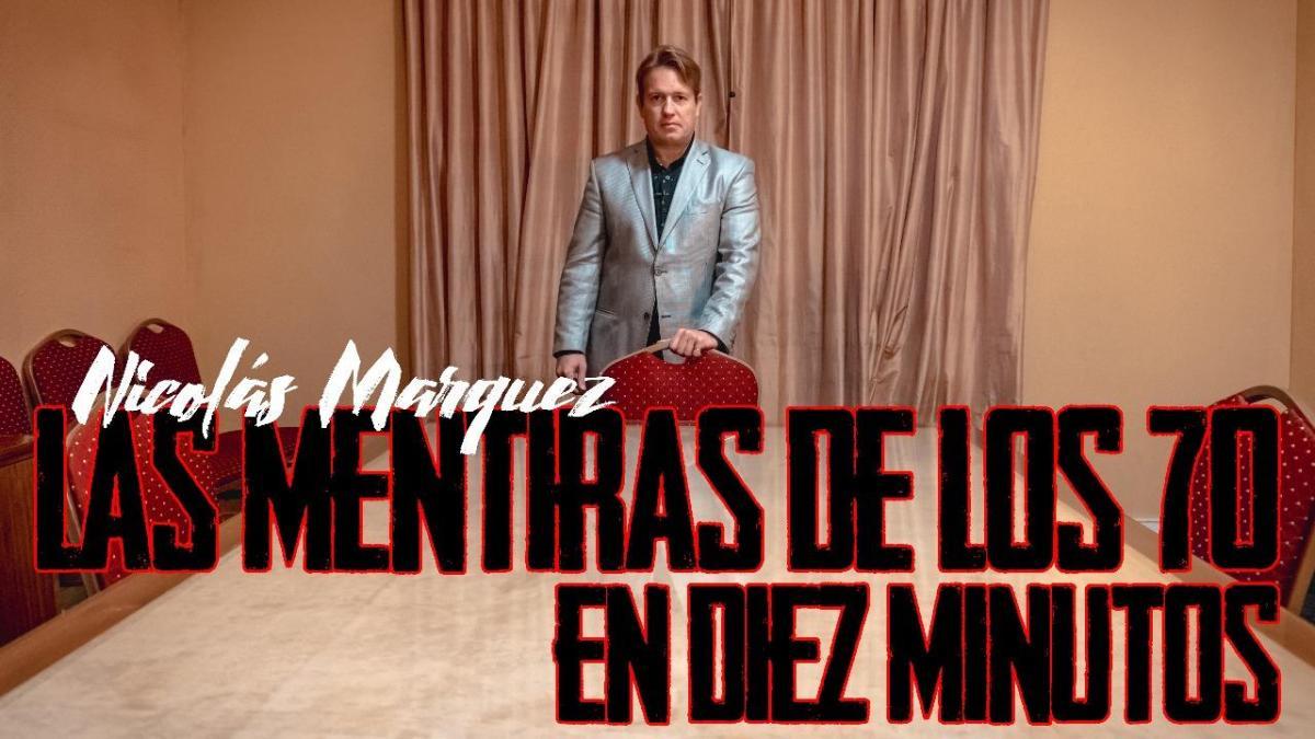 Las mentiras de los años 70 en diez minutos. Por Nicolás Márquez