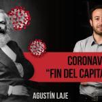 ¿Estamos ante el fin del capitalismo?. Por Agustín Laje