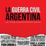 NUEVO LIBRO DE NICOLÁS MÁRQUEZ: La Guerra Civil Argentina