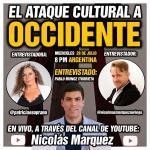 VIDEO COMPLETO: El Ataque Cultural a *OCCIDENTE* | Nicolás Márquez, Pablo Munoz Iturrieta y Patricia Soprano