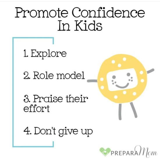 Promote Confidence in your kids - PreparaMom