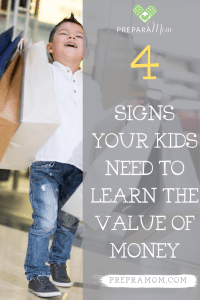 Pinterest image - 4 signs your kids need to learn the value of money