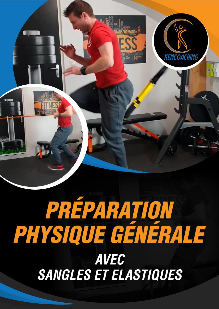 Nouveau programme préparation physique générale – élastiques et sangles de suspension