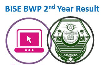 Bise BWP Intermediate Result 2021 - www.bisebwp.edu.pk result 2021 2nd Year result 2021 Bahawalpur Board