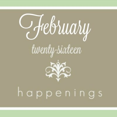 February 2016 Happenings
