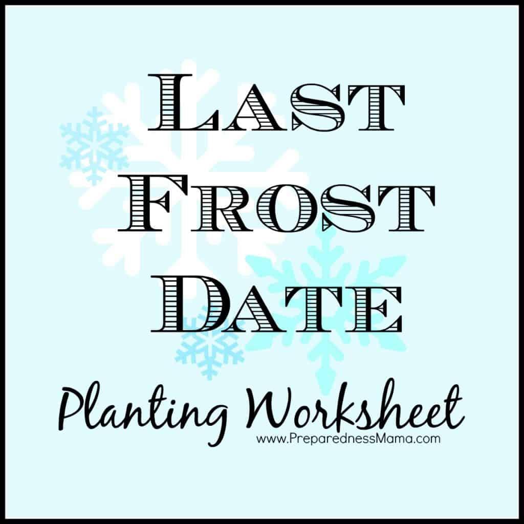 Last Frost Date Planting Worksheet