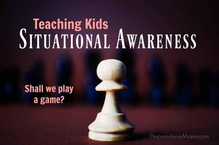 Teaching Situational Awareness to Kids  PreparednessMama