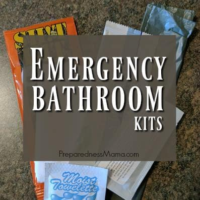 Emergency Bathroom Kits PreparednessMama