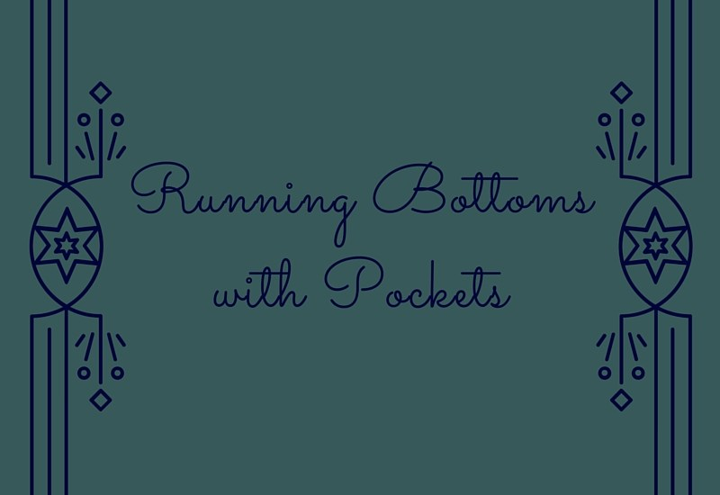 My favorite running bottoms with pockets