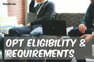 Understanding OPT Eligibility & Requirements