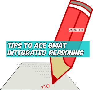 Tips to Ace GMAT Integrated Reasoning