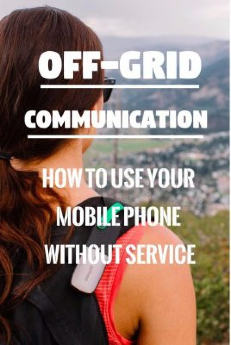 Off Grid Communication: How to Communicate without Phone or