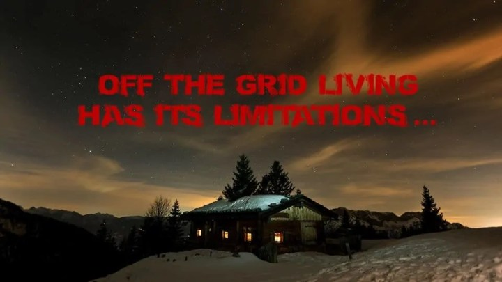 Prepper's Will - Off The Grid Limitations