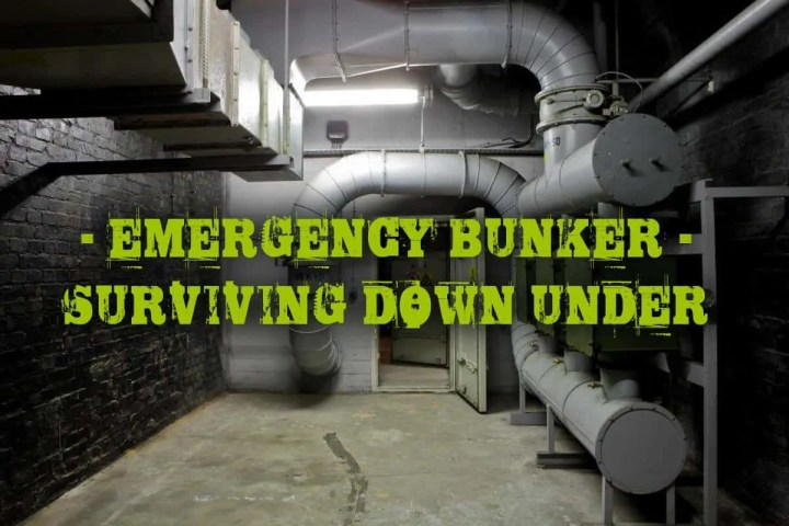 Prepper's Will - Emergency Bunker - Surviving Down Under