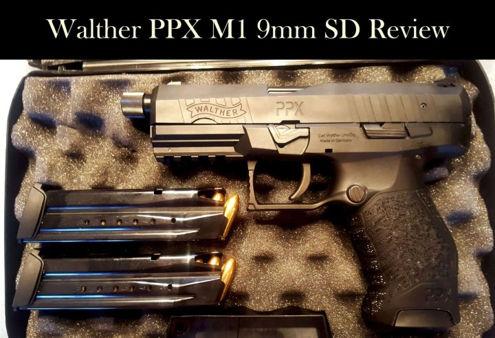 Prepper's Will - Walther PPX M1 9mm SD Review By Ken