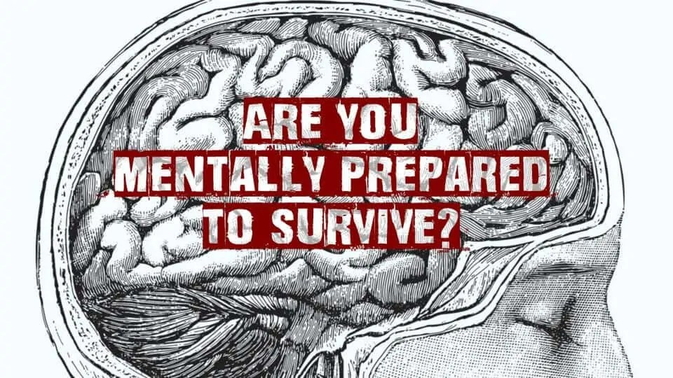 Prepper's Will - How to Mentally preapre yourself