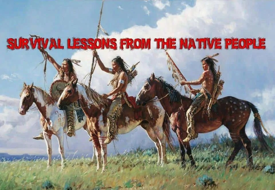 Prepper's Will - Survival Lessons from the Native People