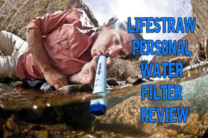 Prepper's Gear - Lifestraw Personal Water Filter Review