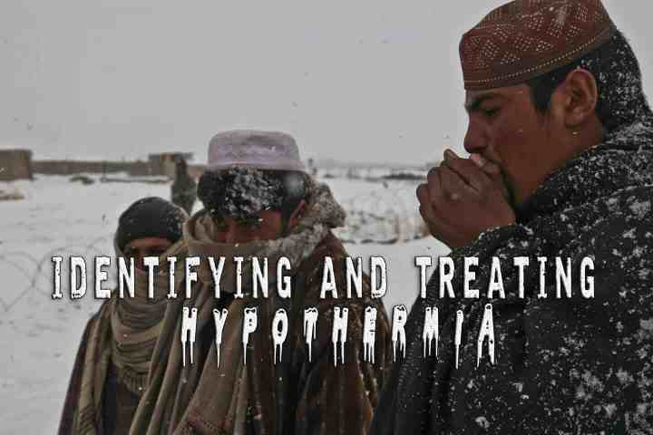 Identifying and Treating Hypothermia