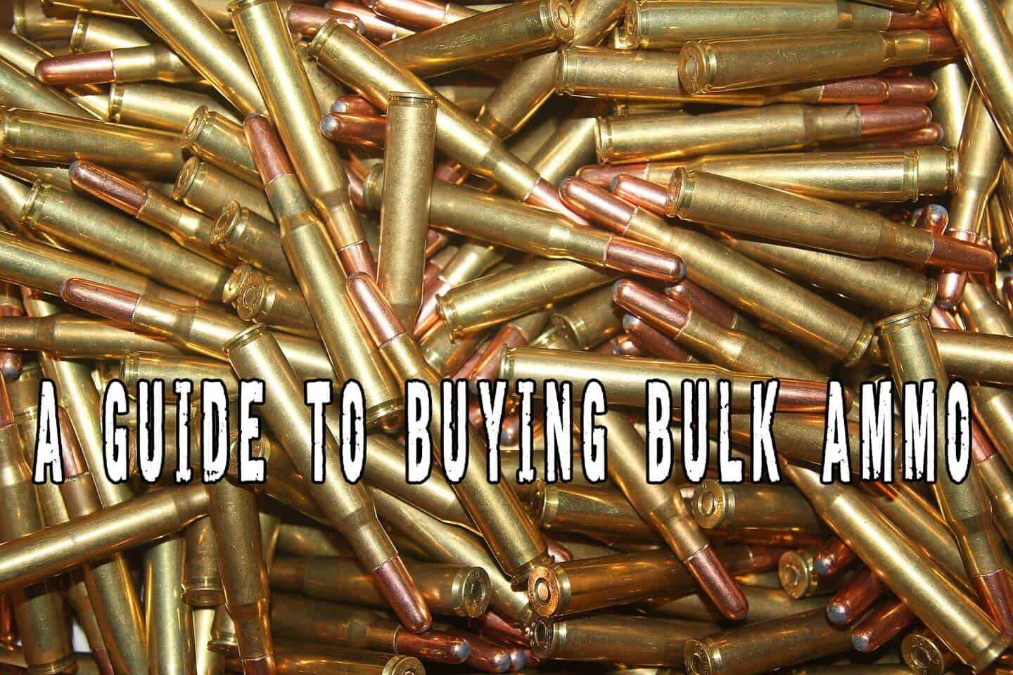 hight resolution of a guide to buying bulk ammo